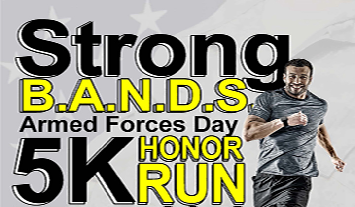 STRONG B.A.N.D.S. Armed Forces Day 5k Honor Run